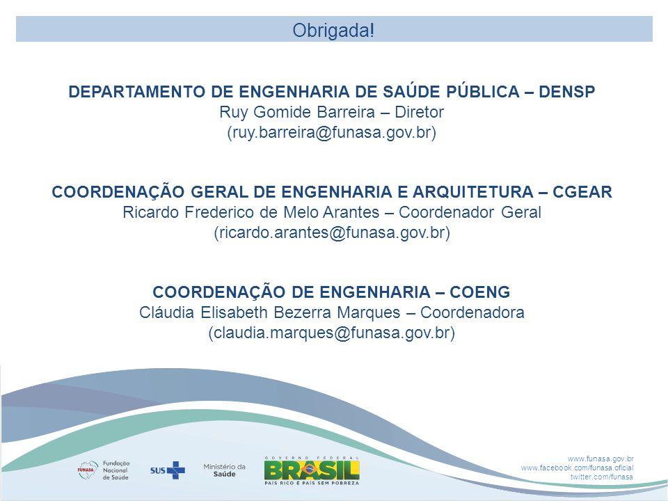 Obrigada! DEPARTAMENTO DE ENGENHARIA DE SAÚDE PÚBLICA – DENSP