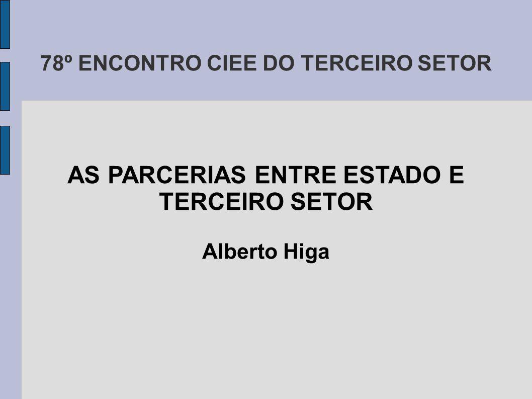 AS PARCERIAS ENTRE ESTADO E TERCEIRO SETOR