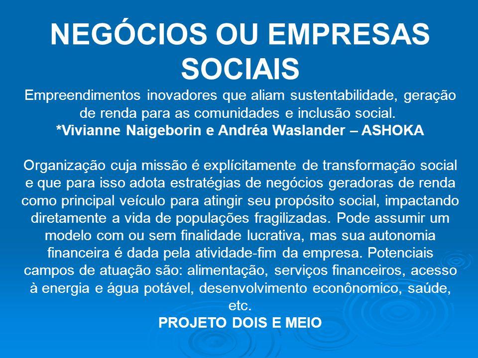 NEGÓCIOS OU EMPRESAS SOCIAIS