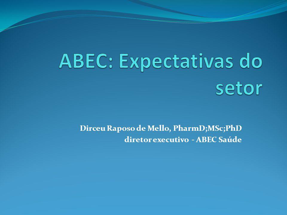 ABEC: Expectativas do setor