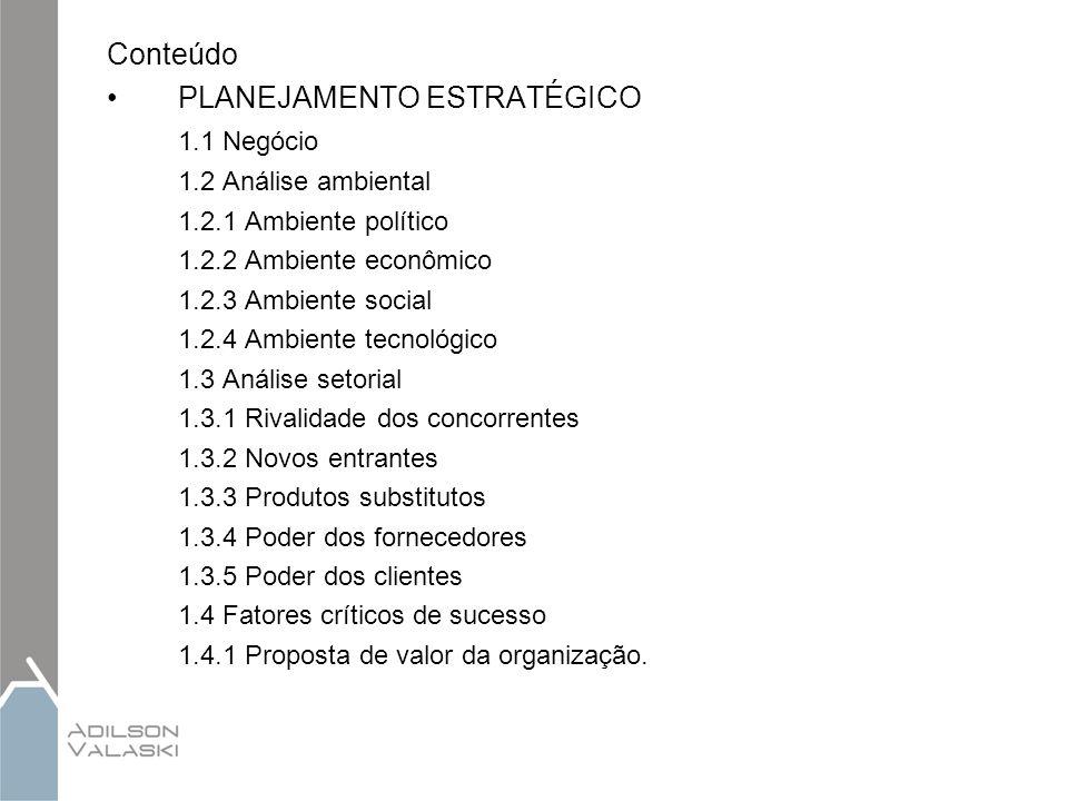 PLANEJAMENTO ESTRATÉGICO 1.1 Negócio
