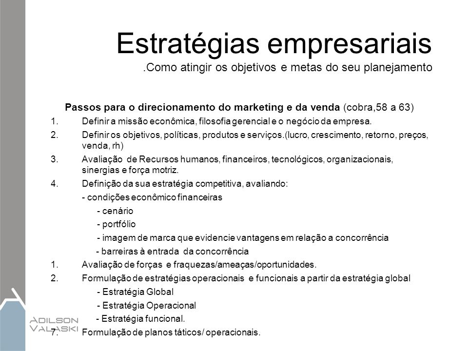 Passos para o direcionamento do marketing e da venda (cobra,58 a 63)