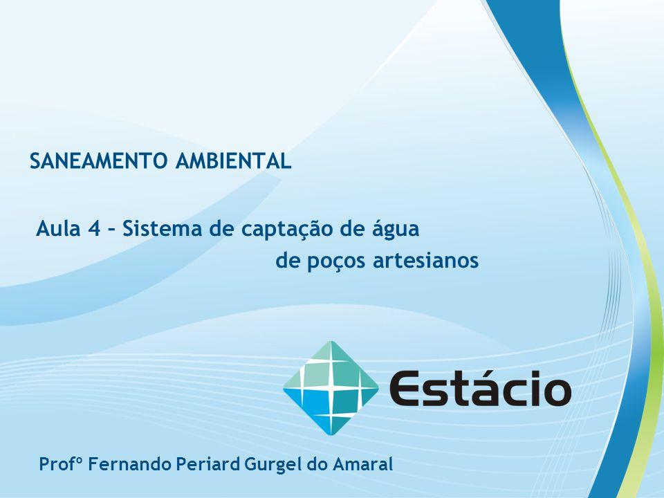 Aula 4 – Sistema de captação de água de poços artesianos
