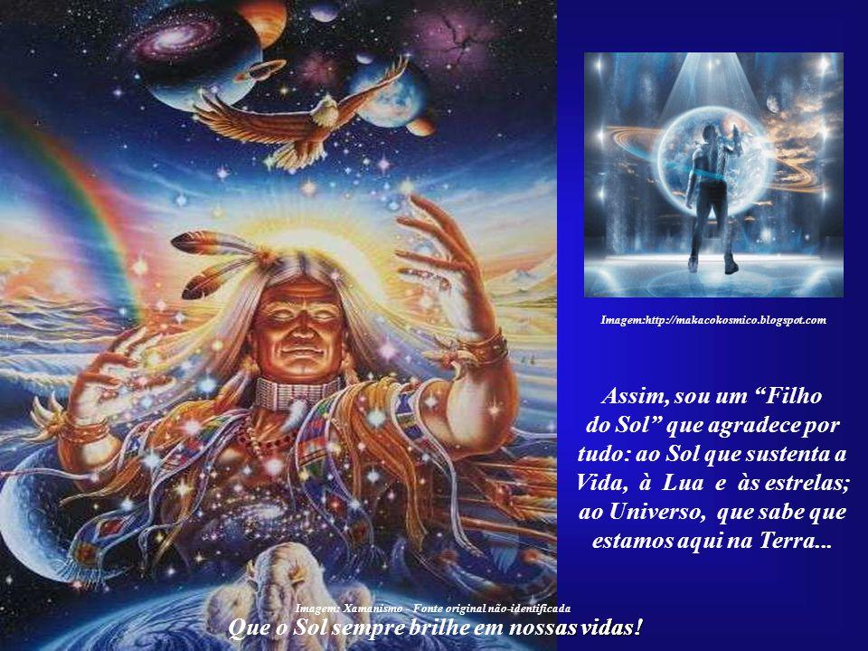 ao Universo, que sabe que estamos aqui na Terra...