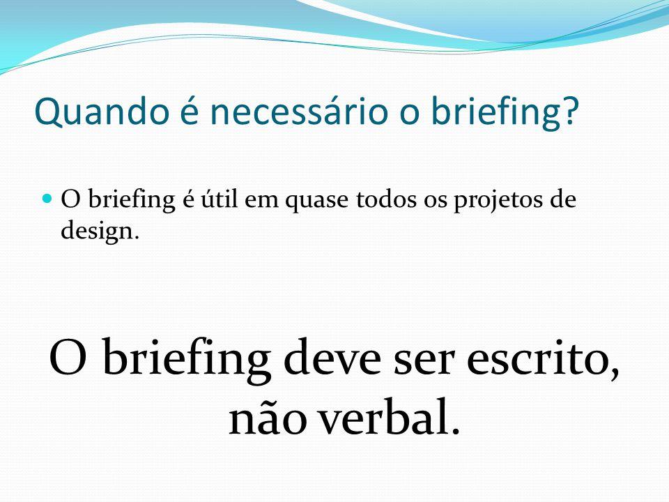 Quando é necessário o briefing