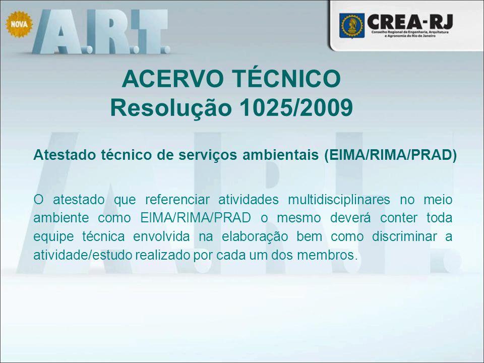 ACERVO TÉCNICO Resolução 1025/2009