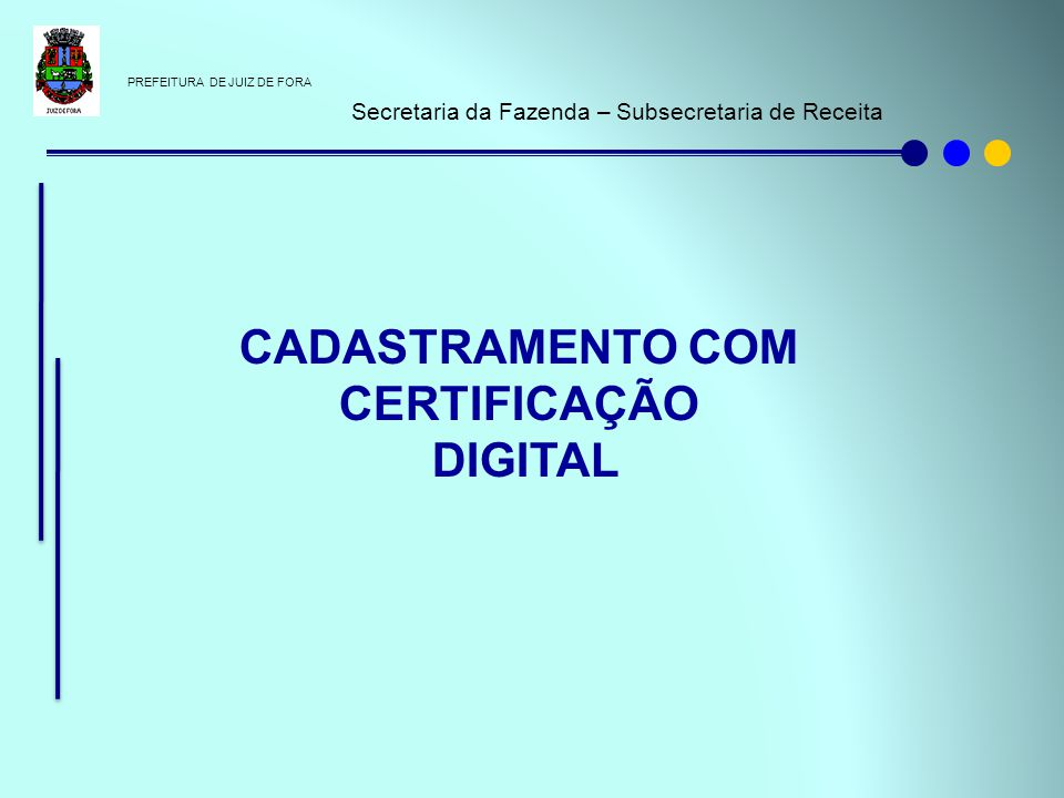 CADASTRAMENTO COM CERTIFICAÇÃO DIGITAL