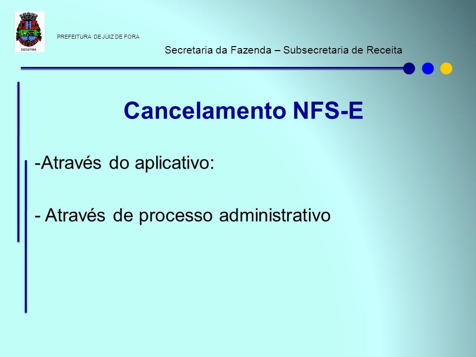 Cancelamento NFS-E Através do aplicativo: