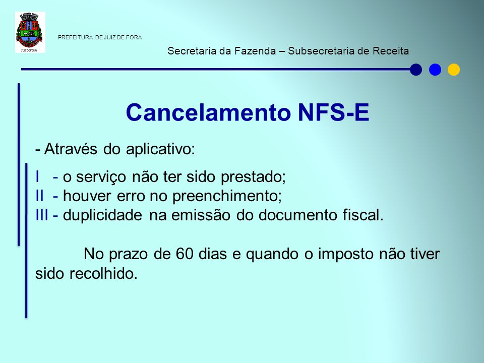 Cancelamento NFS-E - Através do aplicativo: