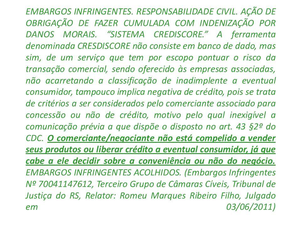 EMBARGOS INFRINGENTES. RESPONSABILIDADE CIVIL