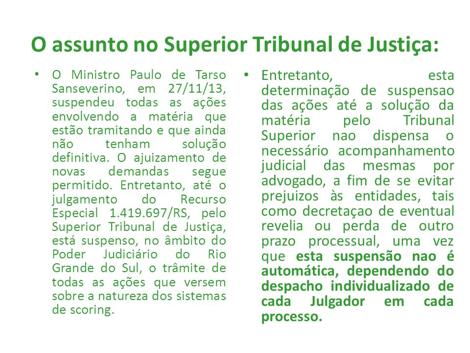 O assunto no Superior Tribunal de Justiça:
