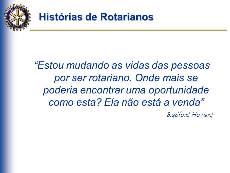 Histórias de Rotarianos