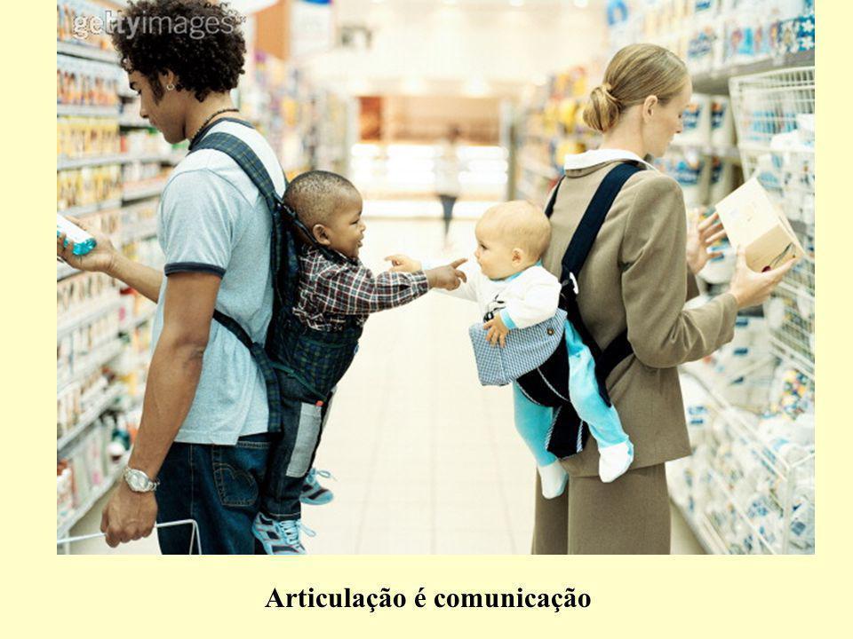 Articulação é comunicação