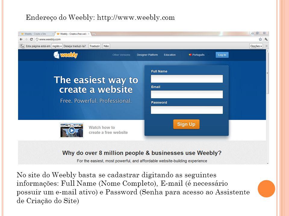 Endereço do Weebly: http://www.weebly.com