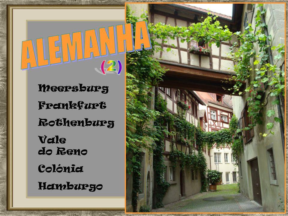 ALEMANHA (2) Meersburg Frankfurt Rothenburg Vale do Reno Colónia