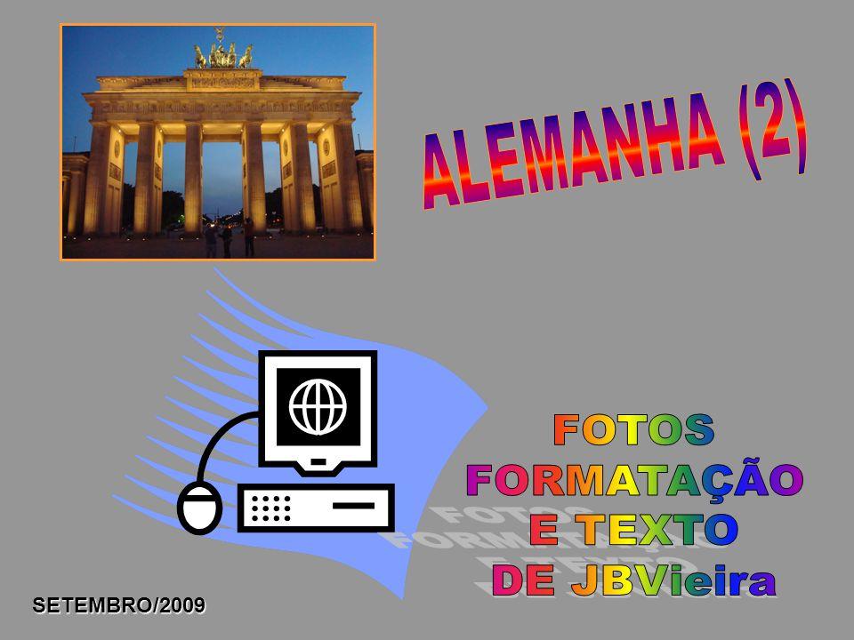 ALEMANHA (2) FOTOS FORMATAÇÃO E TEXTO DE JBVieira SETEMBRO/2009
