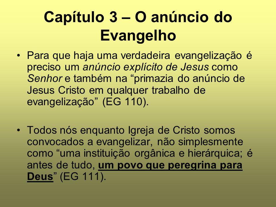 Capítulo 3 – O anúncio do Evangelho
