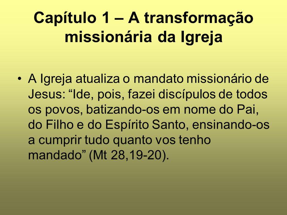 Capítulo 1 – A transformação missionária da Igreja