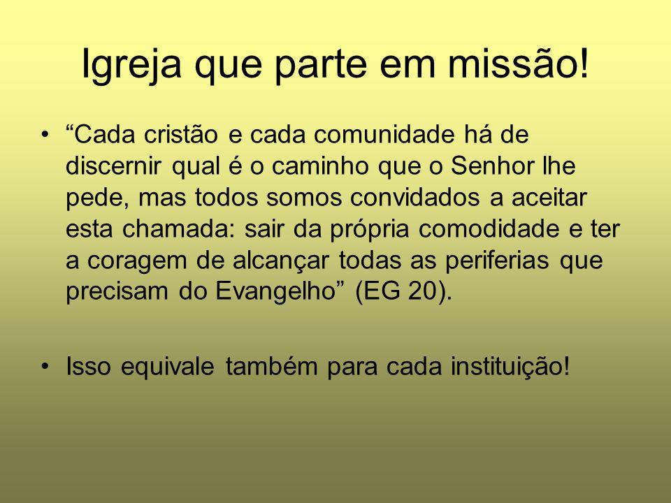 Igreja que parte em missão!