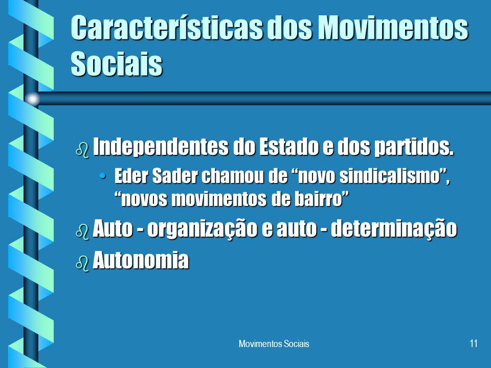 Características dos Movimentos Sociais