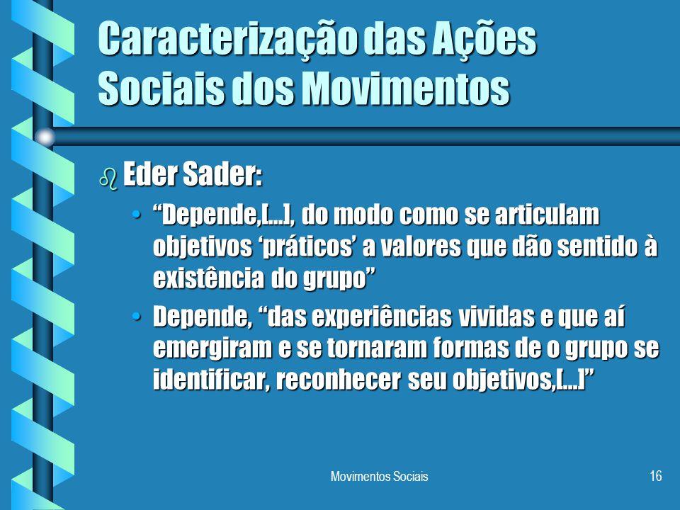 Caracterização das Ações Sociais dos Movimentos