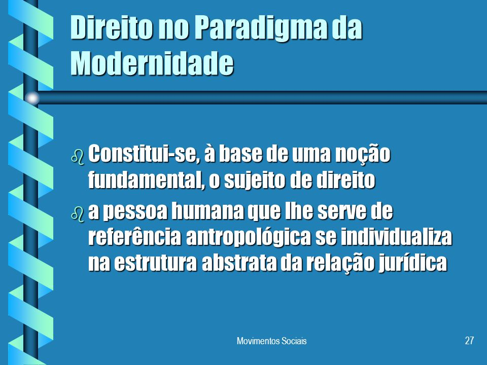 Direito no Paradigma da Modernidade