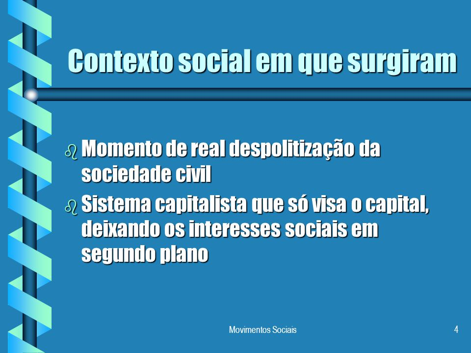Contexto social em que surgiram