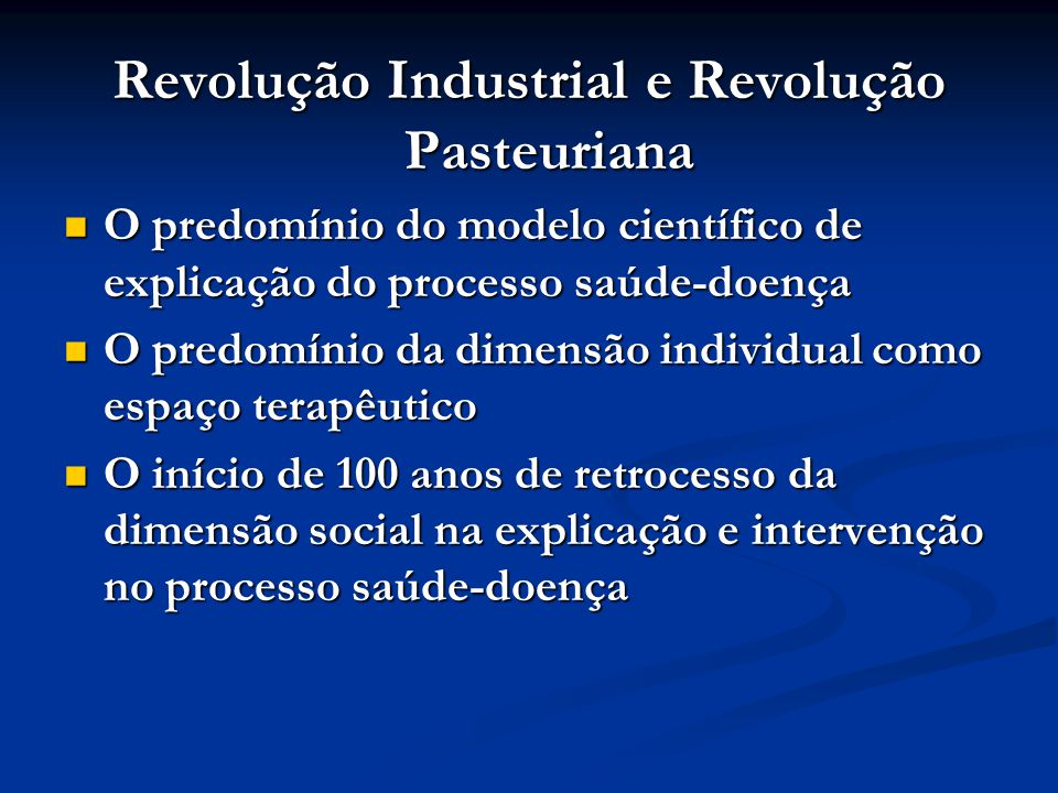 Revolução Industrial e Revolução Pasteuriana