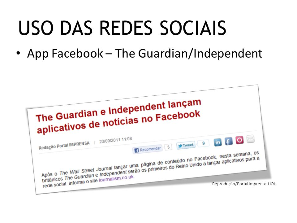 USO DAS REDES SOCIAIS App Facebook – The Guardian/Independent
