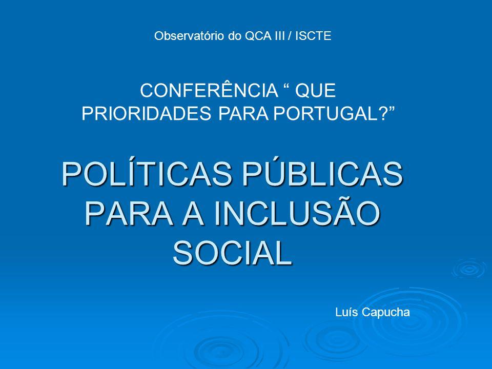 POLÍTICAS PÚBLICAS PARA A INCLUSÃO SOCIAL
