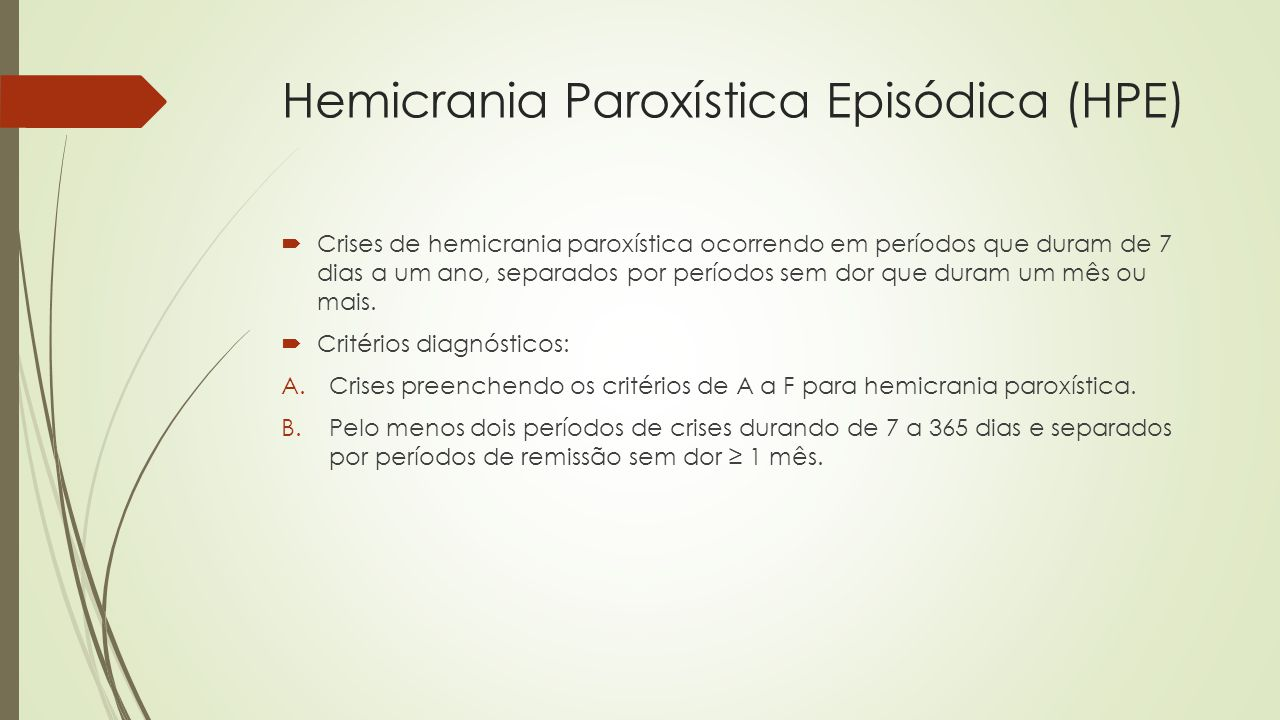 Hemicrania Paroxística Episódica (HPE)