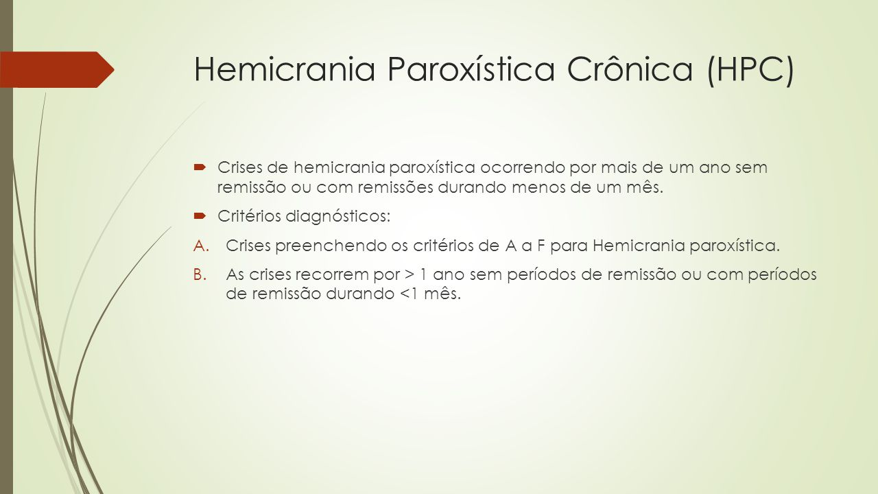 Hemicrania Paroxística Crônica (HPC)