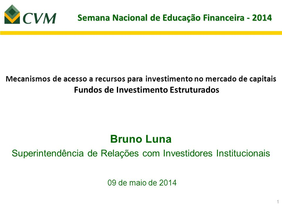 Semana Nacional de Educação Financeira - 2014