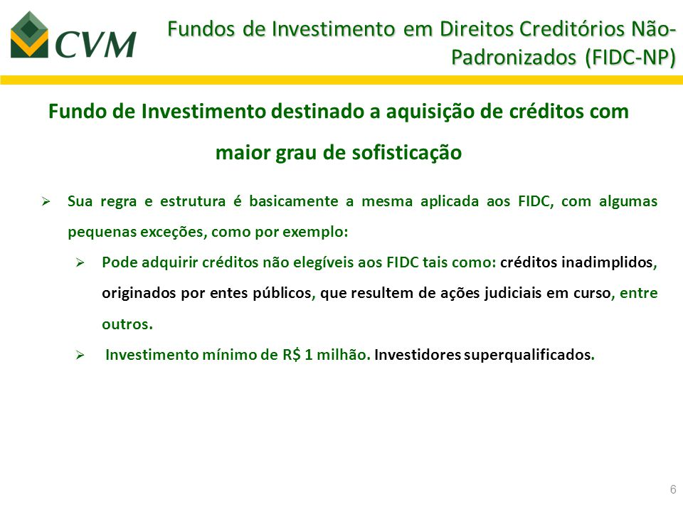 Fundos de Investimento em Direitos Creditórios Não-Padronizados (FIDC-NP)