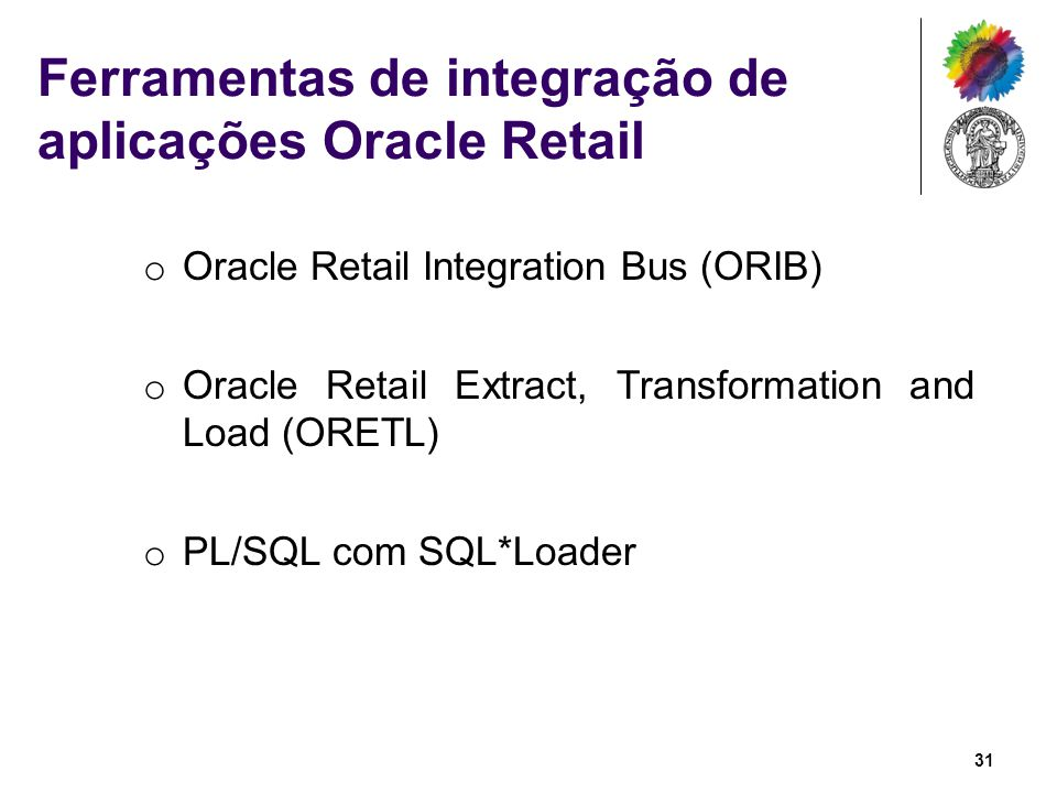 Ferramentas de integração de aplicações Oracle Retail