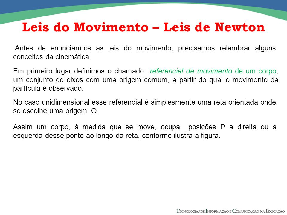 Leis do Movimento – Leis de Newton