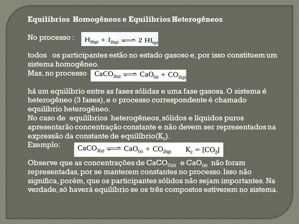 Equilíbrios Homogêneos e Equilíbrios Heterogêneos
