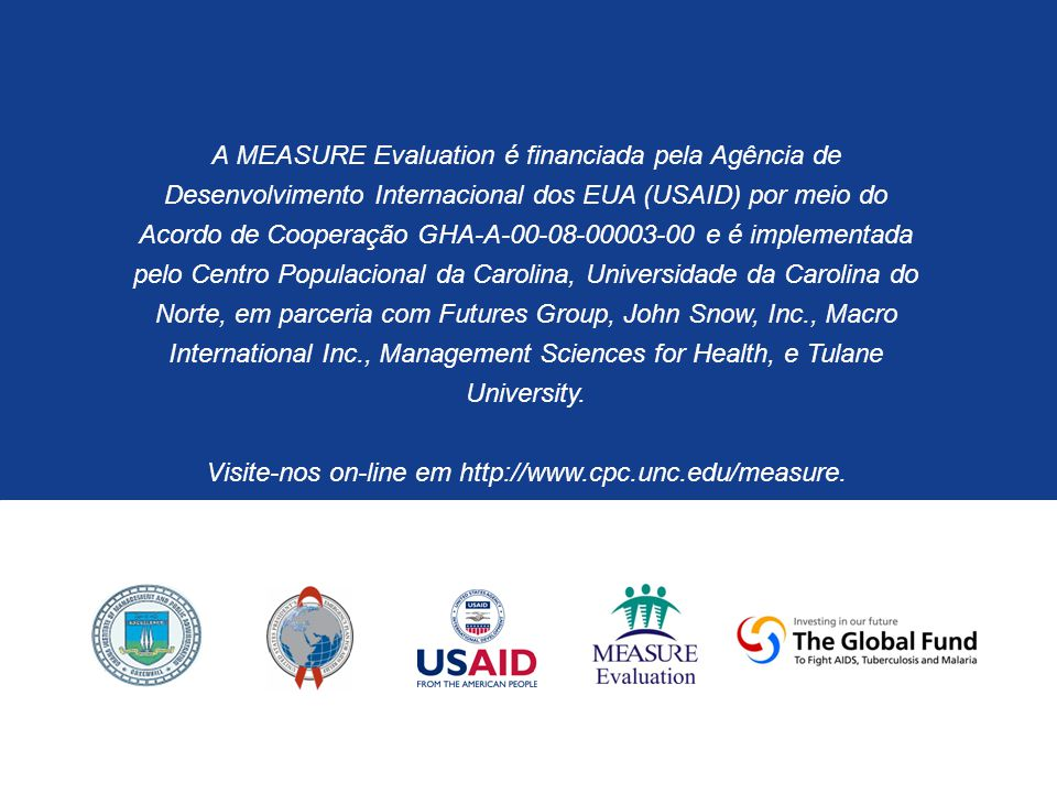 Visite-nos on-line em http://www.cpc.unc.edu/measure.