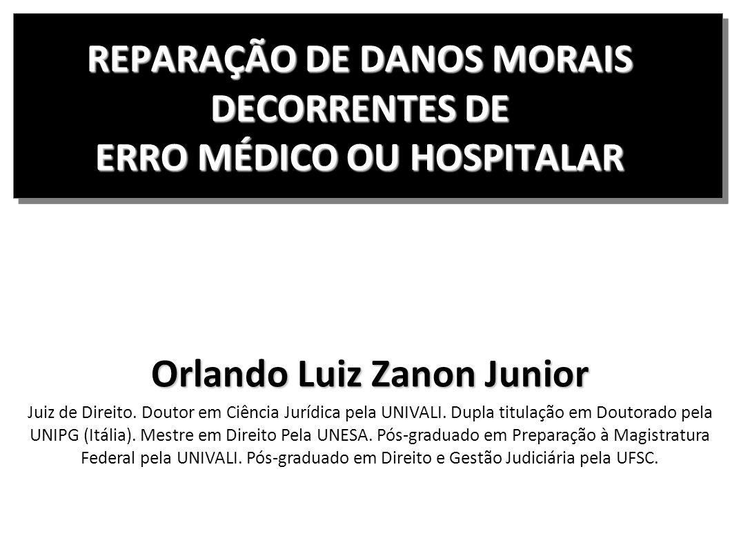 REPARAÇÃO DE DANOS MORAIS DECORRENTES DE ERRO MÉDICO OU HOSPITALAR