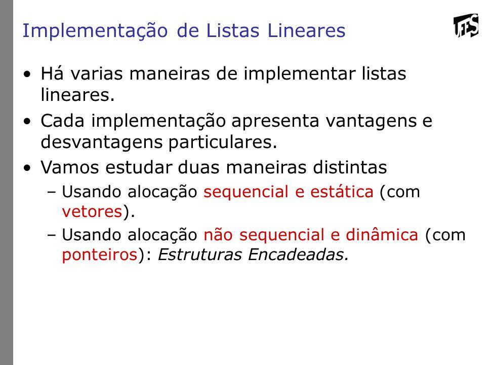 Implementação de Listas Lineares