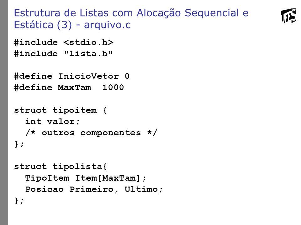 Estrutura de Listas com Alocação Sequencial e Estática (3) - arquivo.c