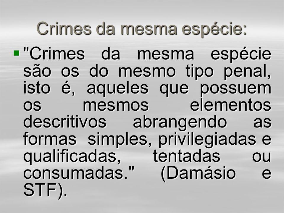 Crimes da mesma espécie: