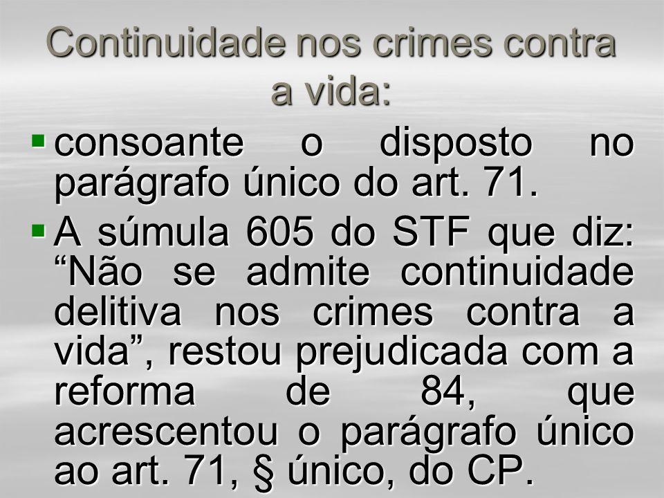 Continuidade nos crimes contra a vida: