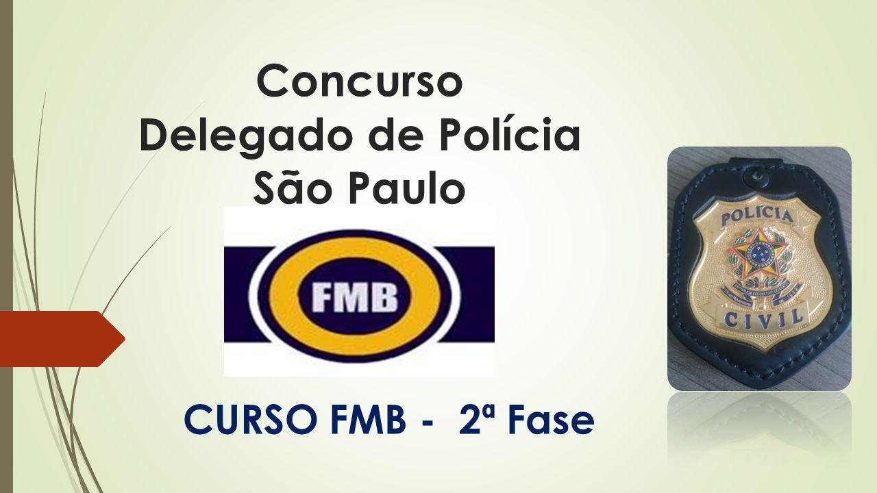 Concurso Delegado de Polícia São Paulo