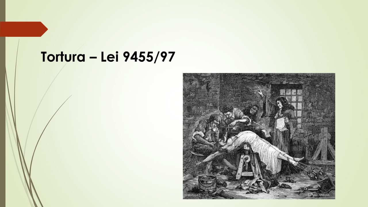 Tortura – Lei 9455/97