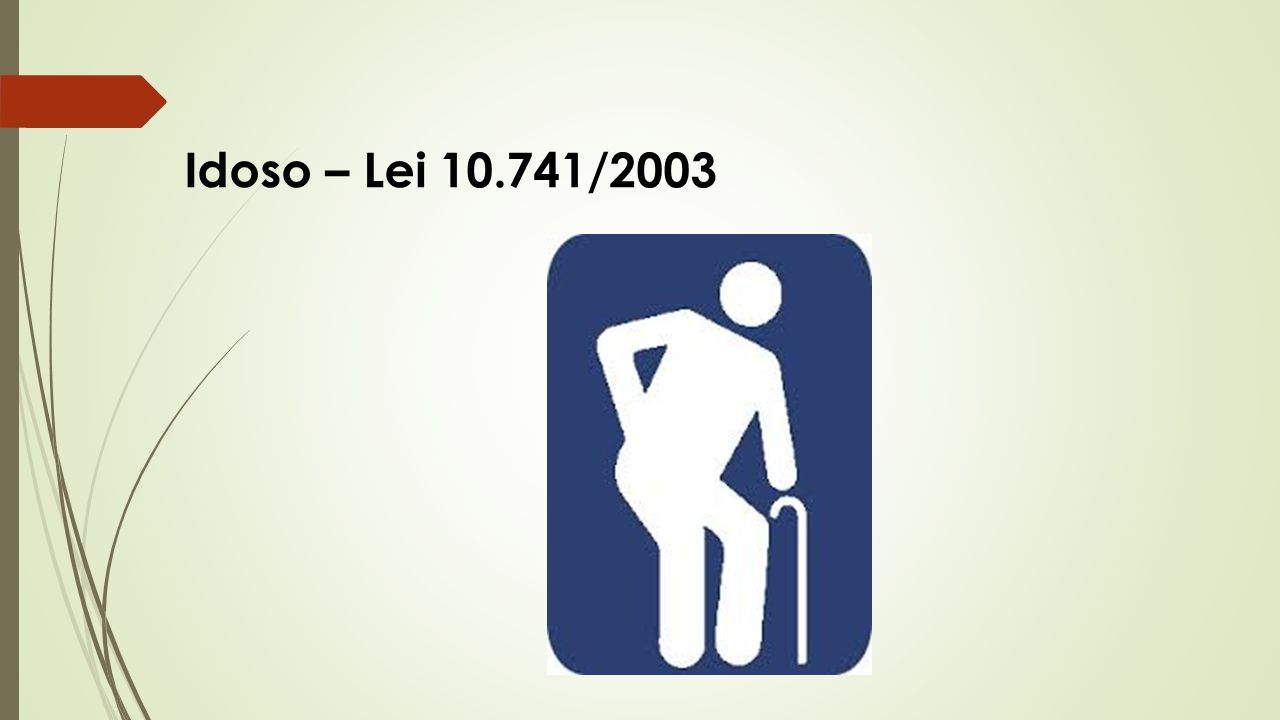 Idoso – Lei 10.741/2003