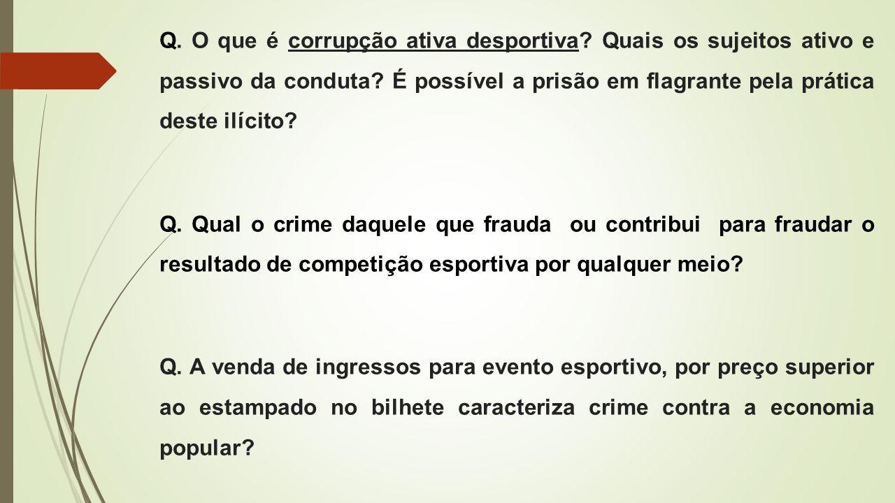 Q. O que é corrupção ativa desportiva