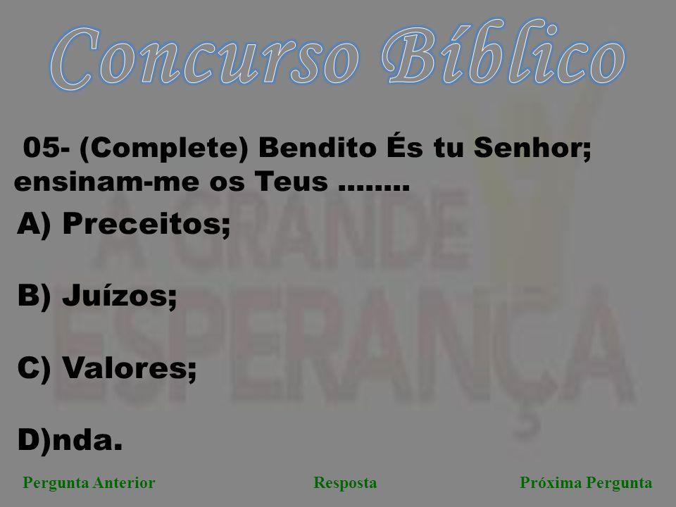 Concurso Bíblico Preceitos; B) Juízos; Valores; D)nda.