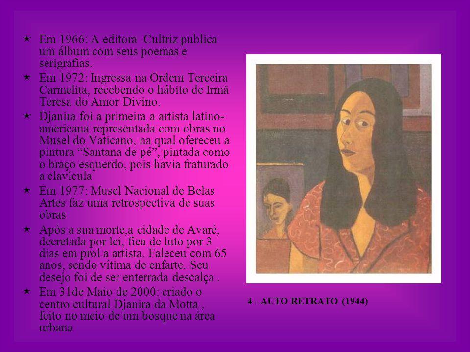 Em 1966: A editora Cultriz publica um álbum com seus poemas e serigrafias.