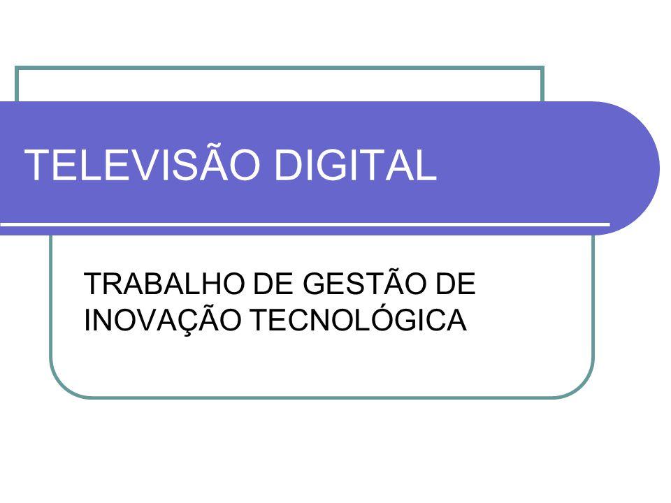 TRABALHO DE GESTÃO DE INOVAÇÃO TECNOLÓGICA